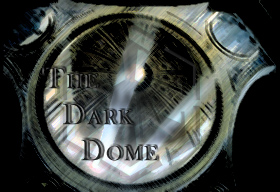 The Dark Dome